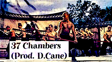 37 Chambers (Prod. D.Cane)
