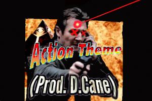 Action Theme (Prod. D.Cane)