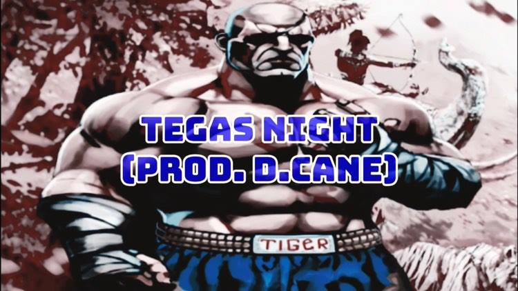 Tegas Night (Prod. D.Cane)