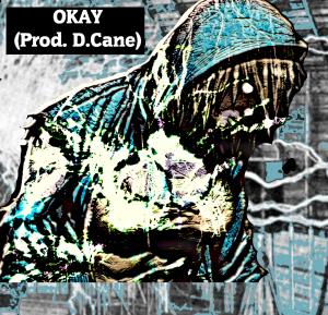 Okay (Prod. D.Cane)