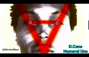 D.Cane – Numeral Uno | IDerek4Real Freestyle (Lil Wayne)