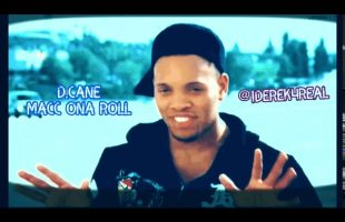 D.Cane – Mac Ona Roll | iDerek4Real Freestyle ( Lil Wayne Type )