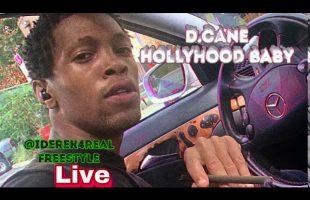 D.Cane – HollyHood Baby | iDerek4Real Freestyle