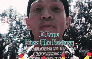 D.Cane – Buzz Like Ecstasy | iDerek4Real Freestyle RNB