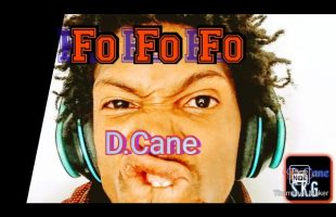 D.Cane – Fo Fo Fo