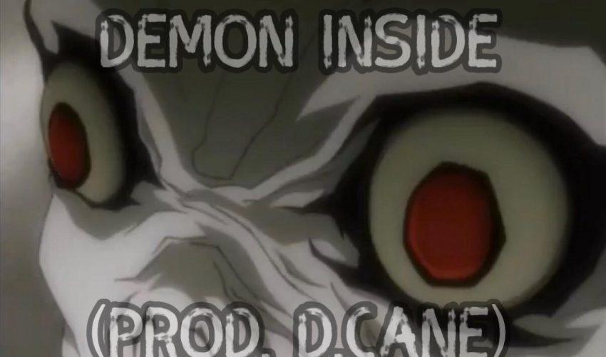 Demon Inside (Prod. D.Cane)
