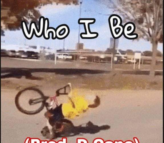 Who I Be (Prod. D.Cane)