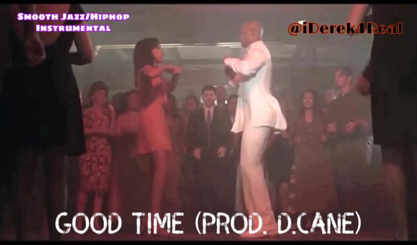 Good Times (Prod. D.Cane)