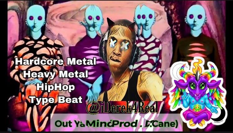 Out Ya Mind (Prod. D.Cane)