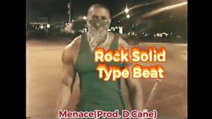 Menace (Prod. D.Cane)